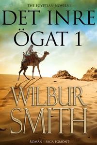 Det inre ögat del 1 (e-bok) av Wilbur Smith