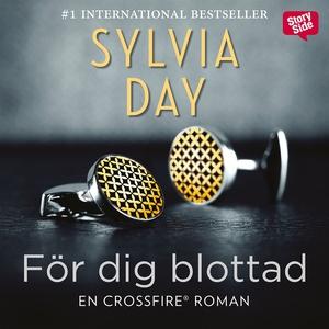 För dig blottad (ljudbok) av Sylvia Day