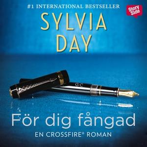 För dig fångad (ljudbok) av Sylvia Day