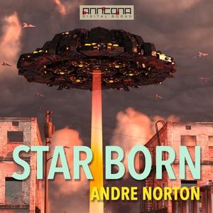 Star Born (ljudbok) av Andre Norton