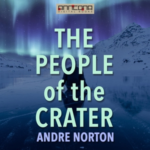 The People of the Crater (ljudbok) av Andre Nor