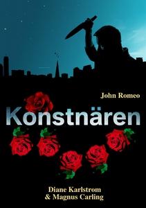 John Romeo Konstnären (e-bok) av Diane Karlstro