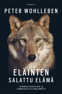 Eläinten salattu elämä (e-bok) av Peter Wohlleb