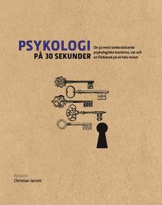 Psykologi på 30 sekunder (e-bok) av - -