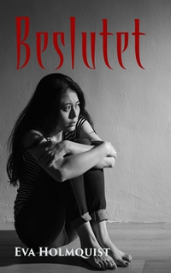 Beslutet (e-bok) av Eva Holmquist