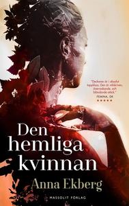 Den hemliga kvinnan (e-bok) av Anna Ekberg