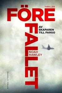 Före fallet (e-bok) av Noah Hawley