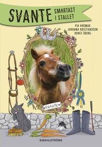 Svante 1 - Smartast i stallet (e-bok) av Pia Ha