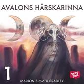 Avalons härskarinna. D. 1