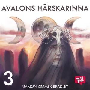 Avalons härskarinna. D. 3 (ljudbok) av Marion Z