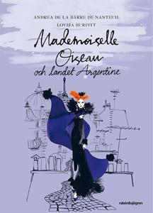 Mademoiselle Oiseau och landet Argentine (ljudb