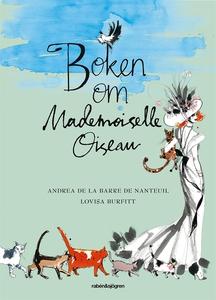 Boken om Mademoiselle Oiseau (ljudbok) av Andre