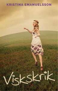 Viskskrik (e-bok) av Kristina Emanuelsson