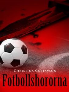 Fotbollshororna (e-bok) av Christina Gustavson