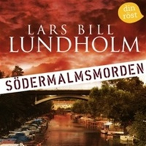 Södermalmsmorden (ljudbok) av Lars Bill Lundhol