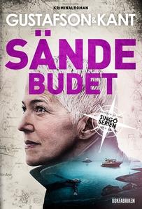 Sändebudet (e-bok) av Anders Gustafson, Johan K