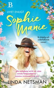 Livet enligt Sophie Manie (e-bok) av Linda Nets