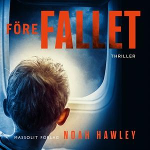 Före fallet (ljudbok) av Noah Hawley