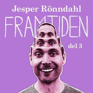 Framtiden – del 3 (ljudbok) av Jesper Rönndahl