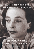 Om En fördämning mot Stilla havet av Marguerite Duras