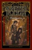 Monsterflickan bok två – Främlingarna