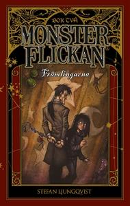 Monsterflickan bok två – Främlingarna (e-bok) a