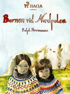 Barnen vid Nordpolen (e-bok) av Ralph Herrmanns