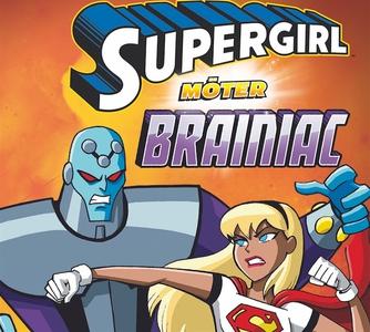 Supergirl möter Brainiac (ljudbok) av Scott Son