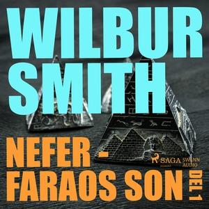 Nefer - faraos son del 1 (ljudbok) av Wilbur Sm