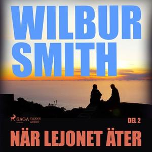 När lejonet äter del 2 (ljudbok) av Wilbur Smit