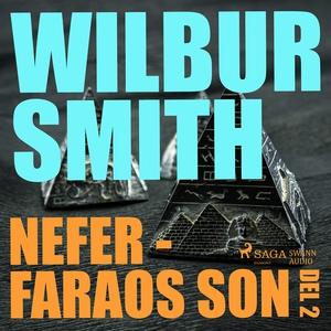Nefer - faraos son del 2 (ljudbok) av Wilbur Sm