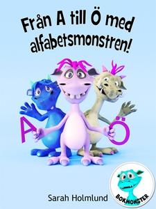 Från A till Ö med alfabetsmonstren! (e-bok) av