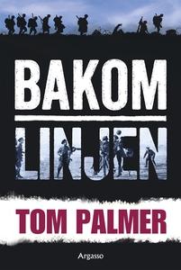 Bakom linjen (e-bok) av Tom Palmer
