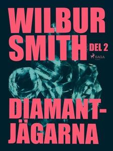 Diamantjägarna del 2 (e-bok) av Wilbur Smith