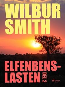 Elfenbenslasten del 2 (e-bok) av Wilbur Smith