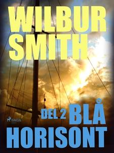 Blå horisont del 2 (e-bok) av Wilbur Smith