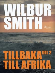 Tillbaka till Afrika del 2 (e-bok) av Wilbur Sm