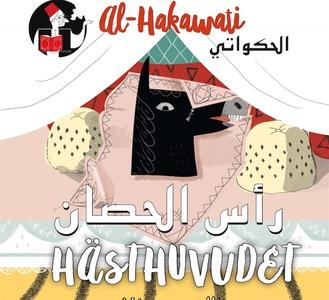 al-Hakawati 2: Hästhuvudet (svenska/arabiska) (