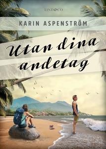 Utan dina andetag (e-bok) av Karin Aspenström