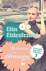 Drömmar och dilemman (e-bok) av Elin Eldestrand