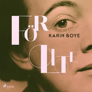 För lite (ljudbok) av Karin Boye