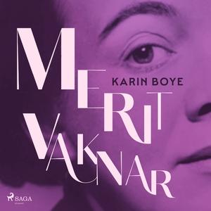 Merit vaknar (ljudbok) av Karin Boye