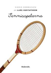 Om Tennisspelarna av Lars Gustafsson (e-bok) av