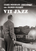 Om Vit jazz av James Ellroy