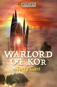 Warlord of Kor (e-bok) av Terry Carr