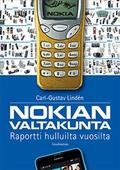 Nokian valtakunta: Raportti hulluilta vuosilta