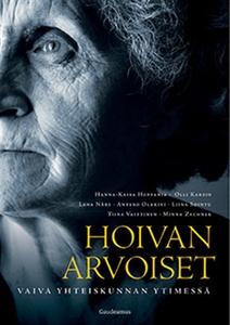 Hoivan arvoiset (e-bok) av Hanna-Kaisa Hoppania
