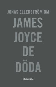 Om De döda av James Joyce (e-bok) av Jonas Elle