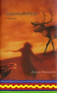 Lappskatteland : En familjesaga (e-bok) av Anni