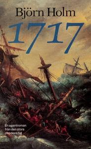 1717 : en agentroman från den stora ofredens ti